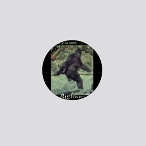 Have You Seen BIGFOOT? Mini Button