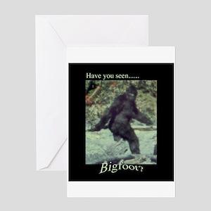 Have You Seen BIGFOOT? Greeting Card