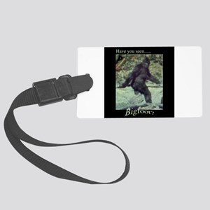 Have You Seen BIGFOOT? Large Luggage Tag