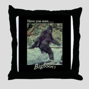 Have You Seen BIGFOOT? Throw Pillow