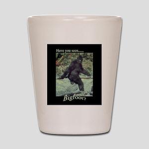 Have You Seen BIGFOOT? Shot Glass