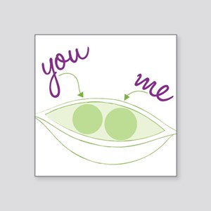 "You And Me Square Sticker 3"" x 3"""