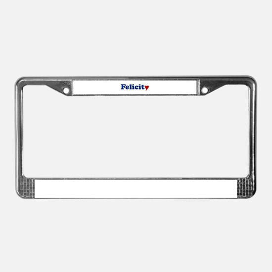 Felicity with Heart License Plate Frame