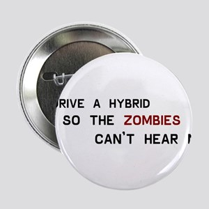 I drive a hybrid so the zombies can't hear me (2)