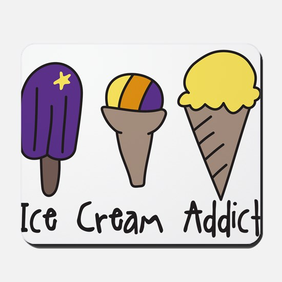 Ice Cream Addict Mousepad