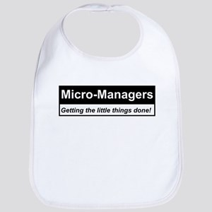 Micro-Managers: Getting the little things done! Bi
