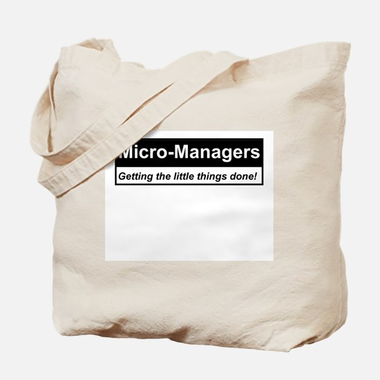 Micro-Managers: Getting the little things done! To