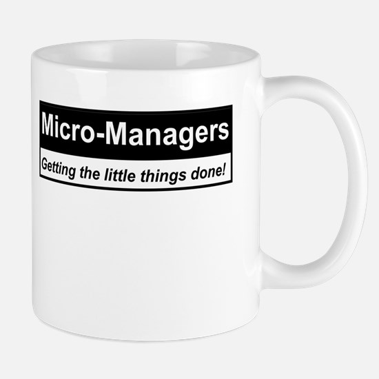 Micro-Managers: Getting the little things done! Mu