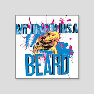 Bearded Dragon - My Dragon Has A Beard Square Stic