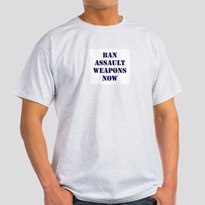 Ban Assault Weapons Now Light T-Shirt