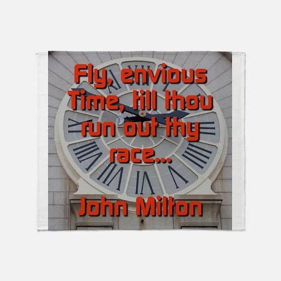 Fly Envious Time - John Milton Throw Blanket