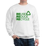 Reduce Reuse Reycle Sweatshirt