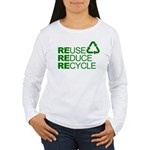 Reduce Reuse Reycle Women's Long Sleeve T-Shirt