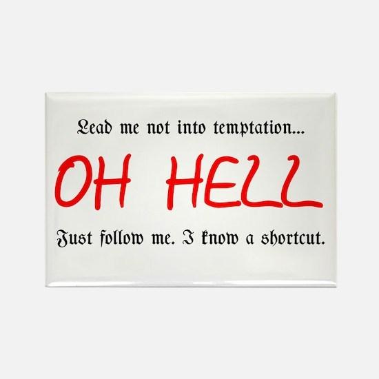 Lead me not into temptation Rectangle Magnet