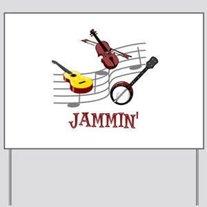 Jammin Yard Sign
