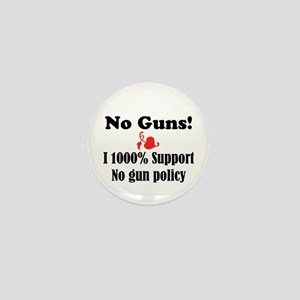 No Guns Mini Button