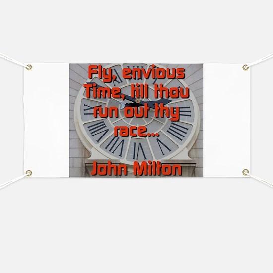 Fly Envious Time - John Milton Banner