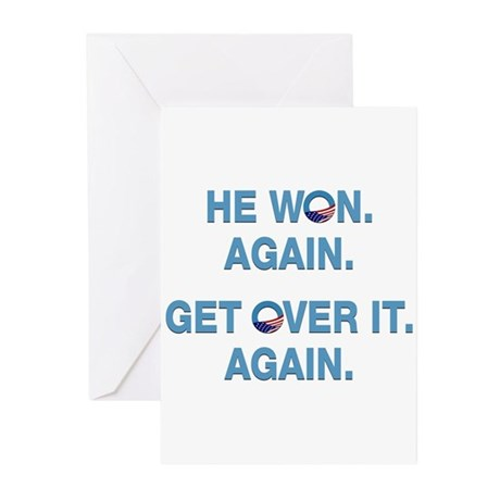 Obama Won. Get Over It. Greeting Cards (Pk of 10)