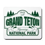 Grand Teton Green Sign Mousepad