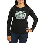 Grand Teton Green Sign Women's Long Sleeve Dark T-