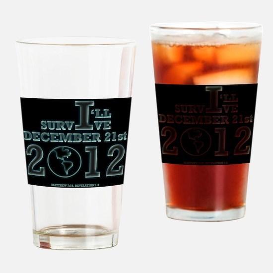 Survive December 21, 2012 Drinking Glass