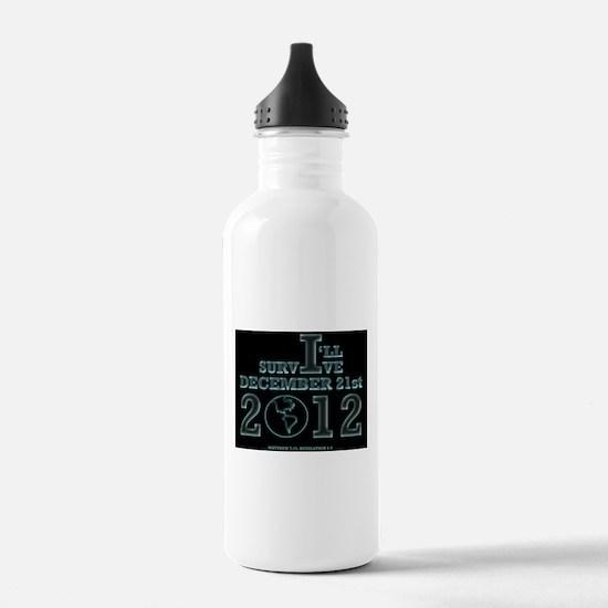 Survive December 21, 2012 Water Bottle