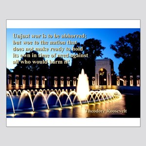Unjust War Is To Be Abhorred - Theodore Roosevelt