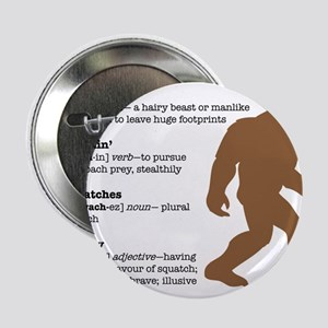 """Definition of Bigfoot 2.25"""" Button"""