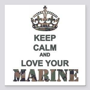 Keep Calm and LOVE Your Marine (woodland) Square C