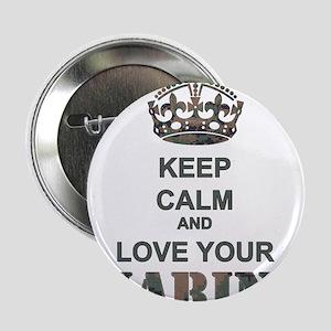 "Keep Calm and LOVE Your Marine (woodland) 2.25"" Bu"