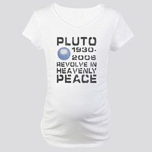 8c9f9cb9cb0fd Pluto Revolve In Peace Maternity T-Shirts - CafePress