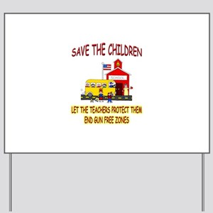 Save The Children Yard Sign