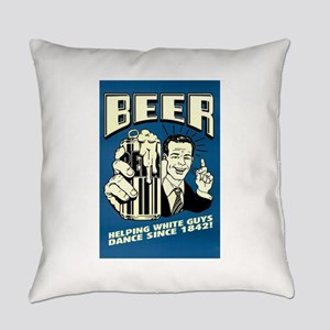 Beer Helping White Guys Dance Everyday Pillow