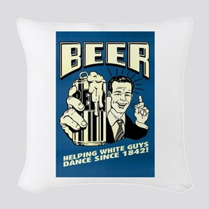 Beer Helping White Guys Dance Woven Throw Pillow