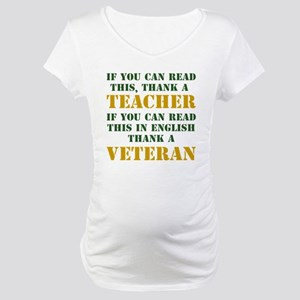 If you can read this thank teacher Maternity T-Shi