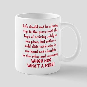 Life should not be a boring trip Mug
