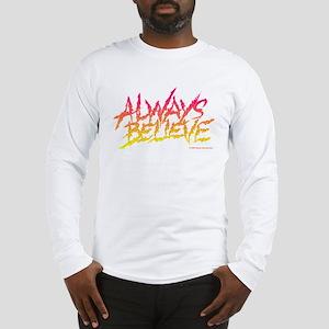 Ultimate Warrior Always Believe Quote Shirt Long S