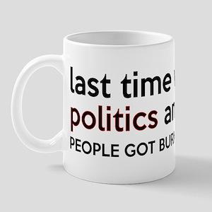 Don't Mix Politics and Religion Mug