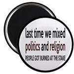"""Don't Mix Politics and Religion 2.25"""" Magnet"""