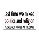 Don't Mix Politics and Religion Rectangle Car Magn