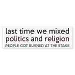 Don't Mix Politics and Religion Sticker (Bumper)