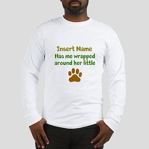 My dog wrapped around finger Long Sleeve T-Shirt