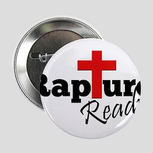 "Rapture Ready 2.25"" Button"