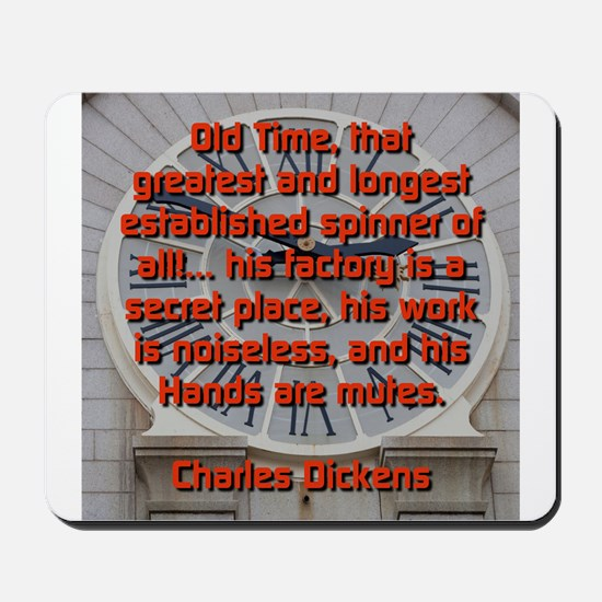 Old Time - Charles Dickens Mousepad