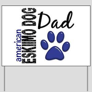American Eskimo Dad 2 Yard Sign