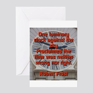 One Luminary Clock - Robert Frost Greeting Cards