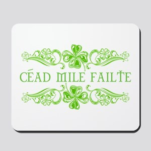 Céad Mile Fáilte Mousepad