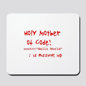 Mother of Code Mousepad