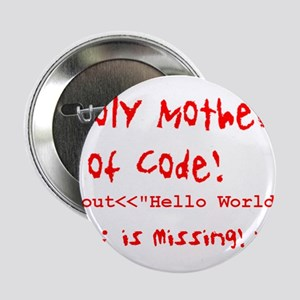 "Mother of Code 2.25"" Button"