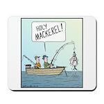 Holy Mackerel! Mousepad